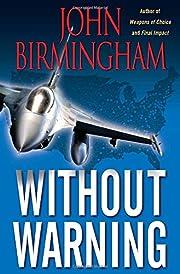 Without Warning af John Birmingham