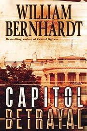 Capitol Betrayal: A Novel – tekijä:…