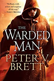 The Warded Man: Book One of The Demon Cycle…