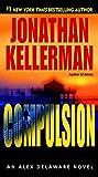 Compulsion : an Alex Delaware novel / Jonathan Kellerman