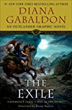 The Exile - An Outlander Graphic Novel (2010) (Book) written by Diana Gabaldon; illustrated by Hoang Nguyen