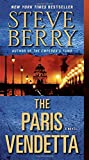 The Paris Vendetta: A Novel (Cotton Malone), Berry, Steve