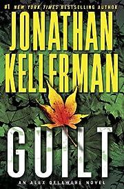 Guilt: An Alex Delaware Novel de Jonathan…
