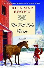 The Tell-Tale Horse: A Novel (Sister Jane)…