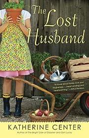 The Lost Husband: A Novel by Katherine…