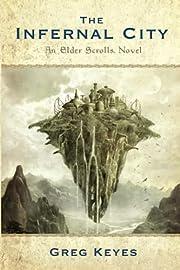 The Elder Scrolls: The Infernal City av Greg…