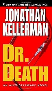Dr. Death (Alex Delaware, No. 14) de…