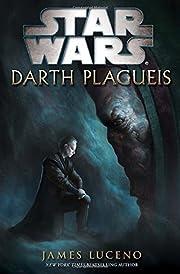 Darth Plagueis (Star Wars) de James Luceno