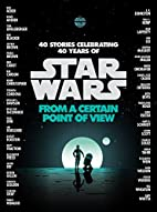 Star Wars: From a Certain Point of View…