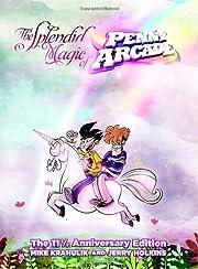 The splendid magic of Penny Arcade af…