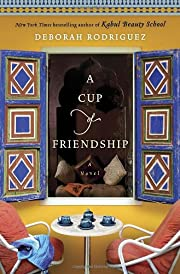 A Cup of Friendship: A Novel av Deborah…