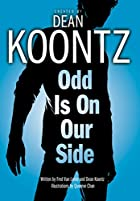 Odd Is on Our Side by Dean Koontz
