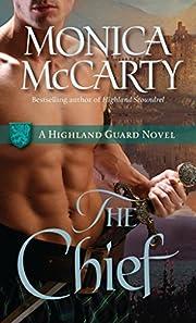 The Chief: A Highland Guard Novel de Monica…