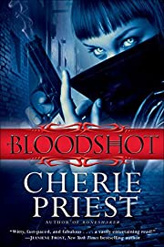 Bloodshot (Cheshire Red Reports) de Cherie…