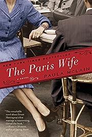 The Paris wife : a novel – tekijä: Paula…
