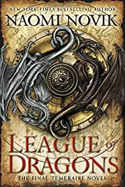 League of Dragons (Temeraire) av Naomi Novik