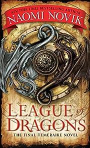 League of Dragons (Temeraire) par Naomi…