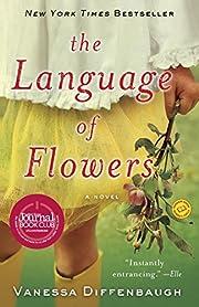 The Language of Flowers: A Novel por Vanessa…
