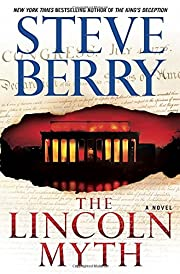 The Lincoln Myth (Cotton Malone) de Steve…