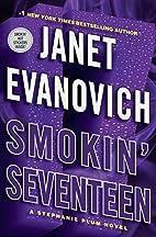 Smokin' Seventeen: A Stephanie Plum…
