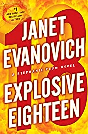 Explosive eighteen de Janet Evanovich