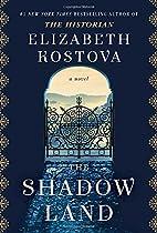 The Shadow Land: A Novel by Elizabeth…