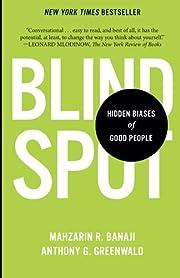 Blindspot: Hidden Biases of Good People de…