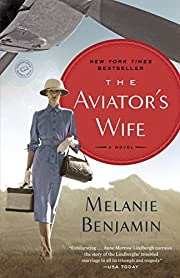 The Aviator's Wife: A Novel –…