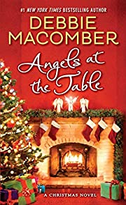 Angels at the Table: A Christmas Novel…