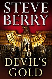 The devil's gold av Steve Berry