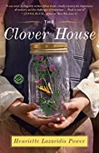 The Clover House: A Novel by Henriette…