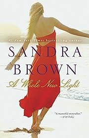 A Whole New Light: A Novel – tekijä:…