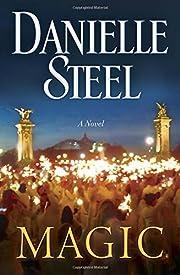Magic: A Novel – tekijä: Danielle Steel