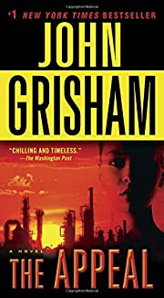 The Appeal: A Novel av John Grisham