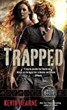 Trapped (The Iron Druid Chronicles)
