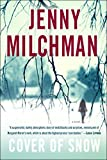 Cover of snow : a novel / Jenny Milchman
