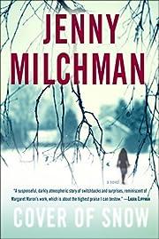 Cover of snow : a novel av Jenny Milchman