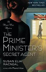 The Prime Minister's Secret Agent…