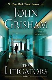 The Litigators: A Novel av John Grisham