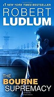 The Bourne Supremacy: Jason Bourne Book #2…