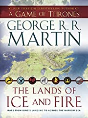 The Lands of Ice and Fire (A Game of…
