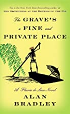 The Grave's a Fine and Private Place by Alan…