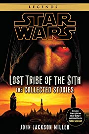 Star Wars: Lost Tribe of the Sith - The…