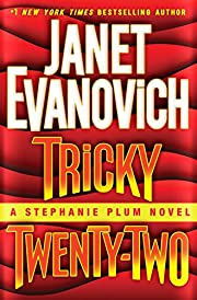 Tricky Twenty-Two: A Stephanie Plum Novel av…