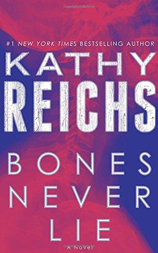 Bones Never Lie (Temperance Brennan), Reichs, Kathy