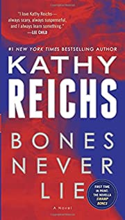 Bones Never Lie (with bonus novella Swamp…