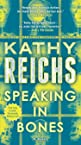Image of the book Speaking in Bones: A Novel (Temperance Brennan) by the author
