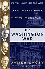 The Washington War: FDR's Inner Circle…