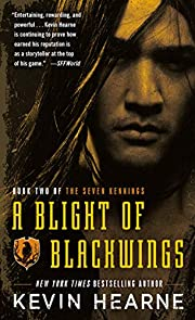 A Blight of Blackwings (The Seven Kennings)…