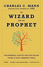 The Wizard and the Prophet: Two Remarkable…